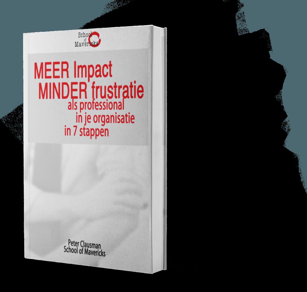 MEER impact MINDER frustratie
